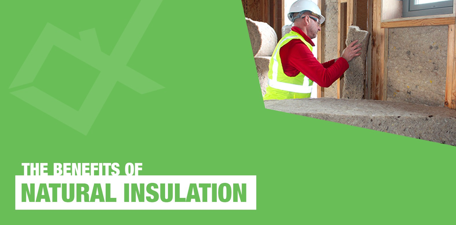 The Benefits of Natural Insulation