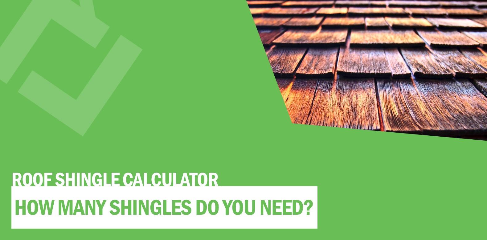 How Many Roof Shingles Do You Need?