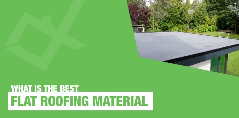What Are the Best Flat Roof Materials?