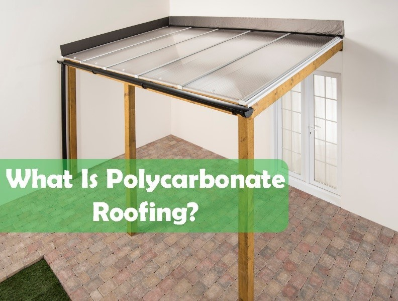 What is Polycarbonate Roofing?