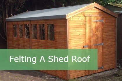 How To Felt A Shed Roof!
