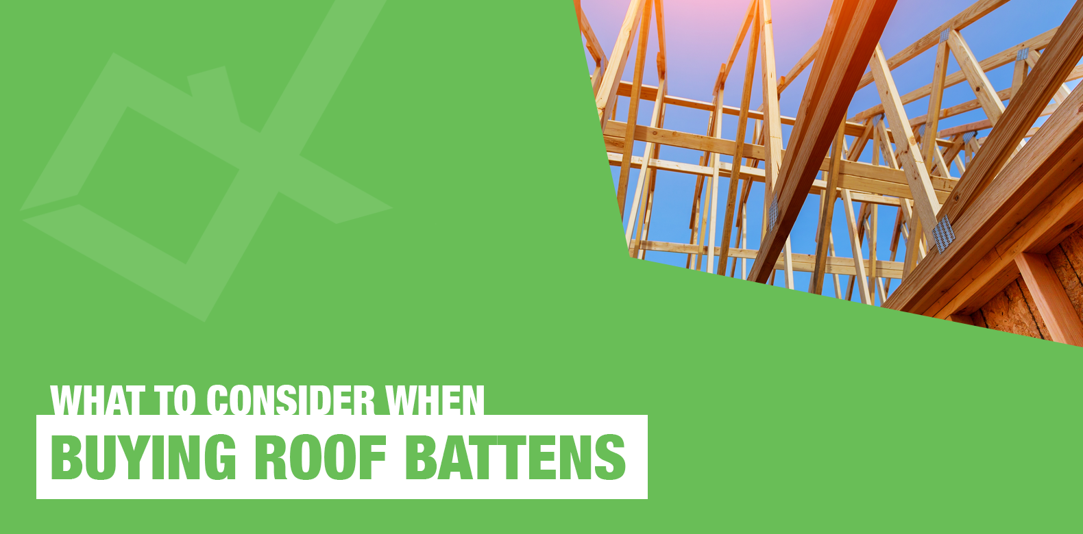 Roof Battens: What You Need to Consider