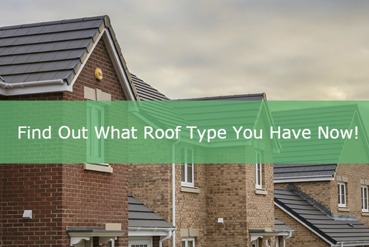 Find Out What Roof Type You Have