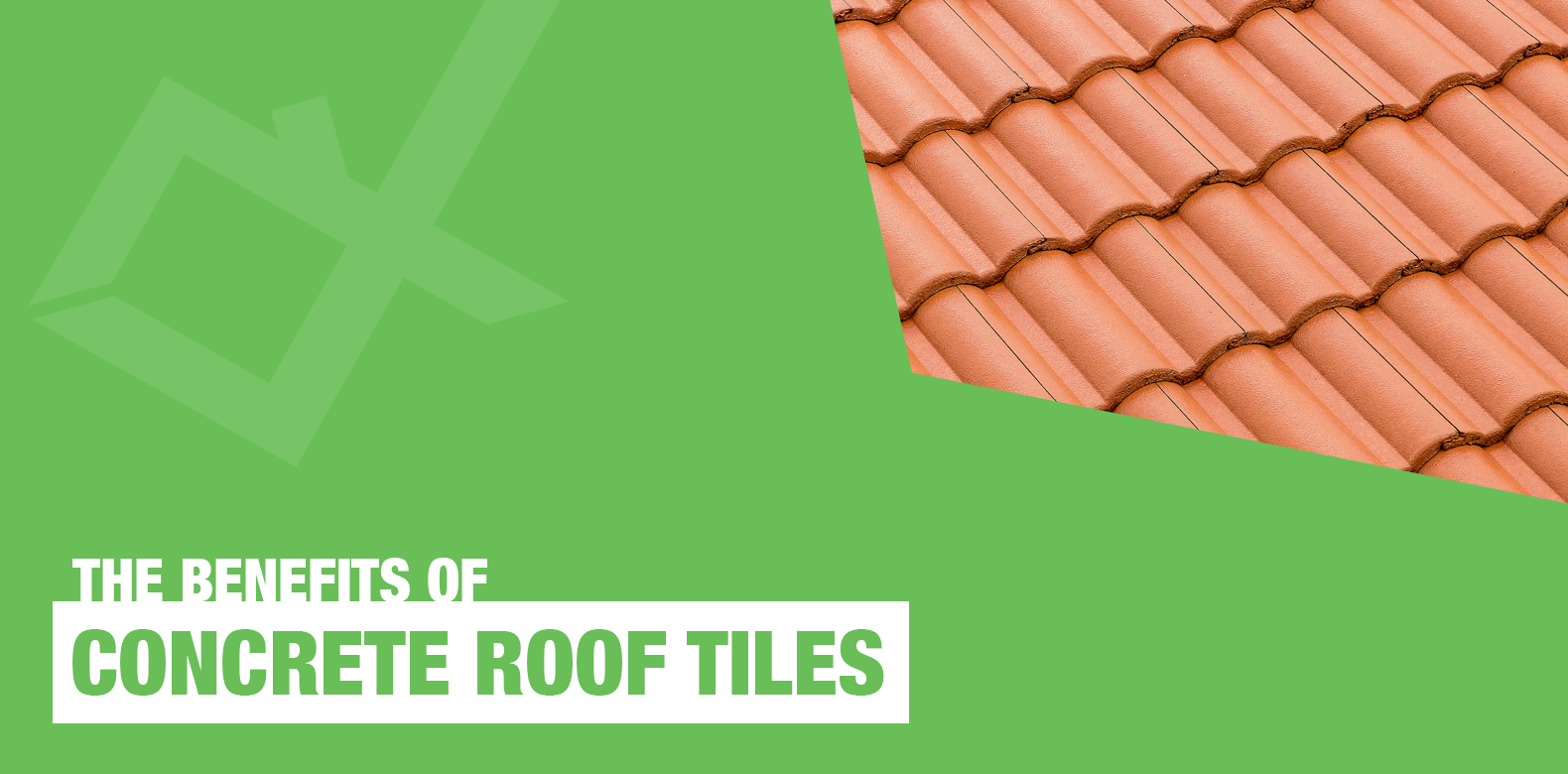 The Benefits of Concrete Roof Tiles