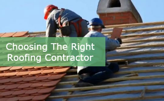 Choosing the right roofing contractor!