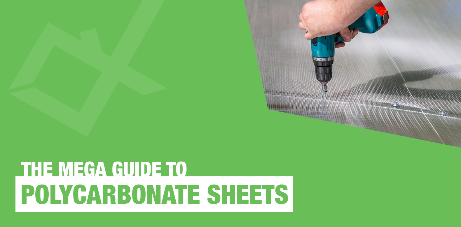 The Mega Guide to Polycarbonate