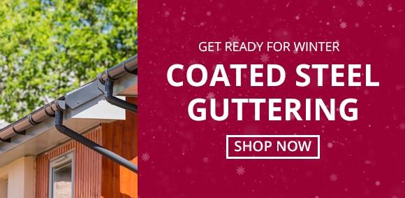 Savings on Coated Steel Guttering